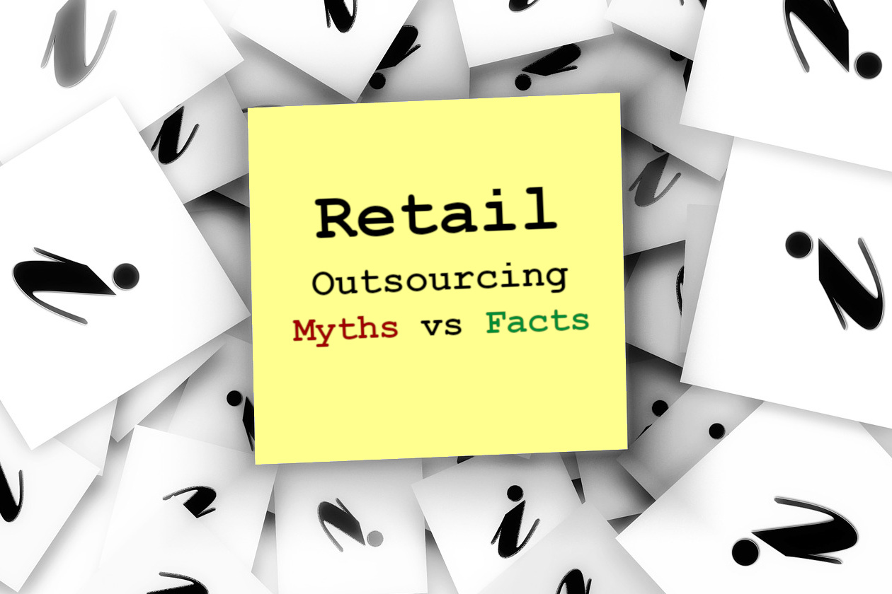 Busting the myths of retail outsourcing
