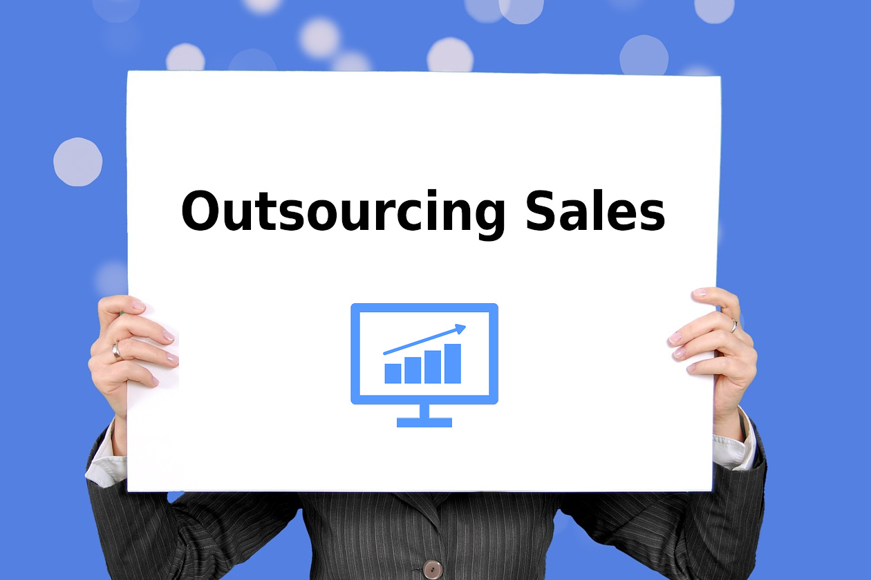 Outsourcing Sales network creates opportunities for companies as they are enabled to react and adapt directly to new data and market conditions
